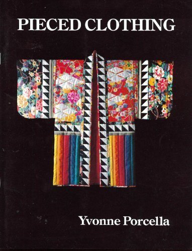 Pieced Clothing by Yvonne Porcella (1987-02-03)