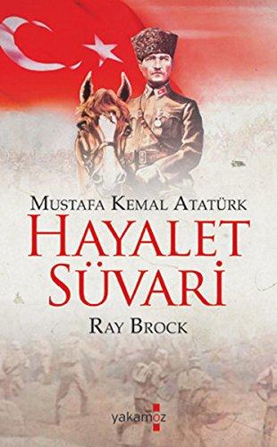 Hayalet Süvari Mustafa Kemal Atatürk