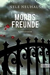Mordsfreunde: Der zweite Fall für Bodenstein und Kirchhoff (Ein Bodenstein-Kirchhoff-Krimi 2)