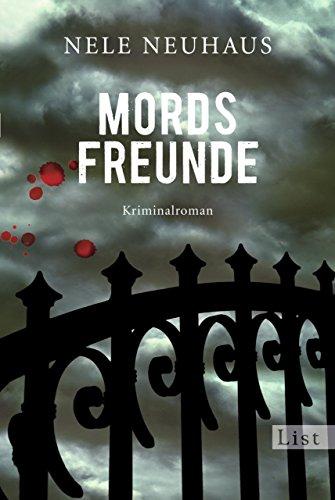 Mordsfreunde: Der zweite Fall für Bodenstein und Kirchhoff (Ein Bodenstein-Kirchhoff-Krimi 2) (German Edition)