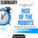 Martin Ford's Rise of the Robots: Technology and the Threat of a Jobless Future Summary