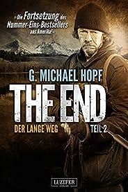 DER LANGE WEG (The End 2): Endzeit-Thriller