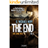 The End 2 - Der lange Weg: Thriller - US-Bestseller-Serie