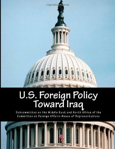 U.S. Foreign Policy Toward Iraq