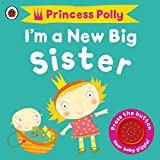 Best Books For New Babies - I'm a New Big Sister: A Princess Polly Review