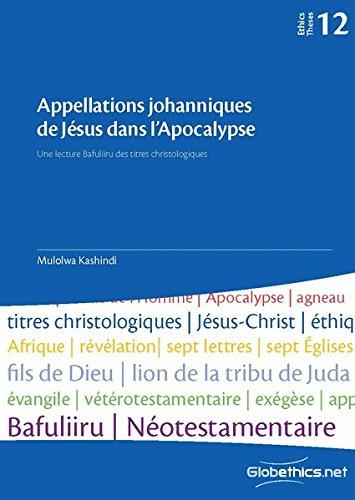 Appellations johanniques de Jésus dans l'Apocalypse: une lecture Bafuliiru des titres christologiques