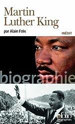 Martin Luther King de Alain Foix