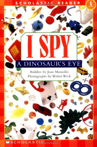scholastic-reader-level-1-i-spy-a-dinosaurs-eye-scholastic-readers