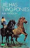 Jill Has Two Ponies (Knight Books)