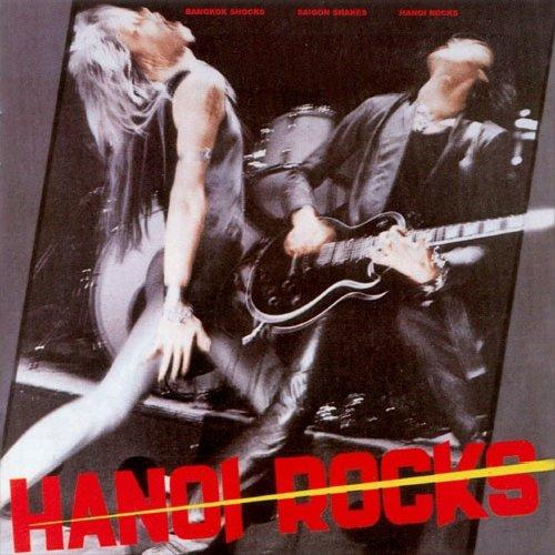 Hanoi Rocks: Bangkok Shocks,Saigon Shakes (Audio CD)