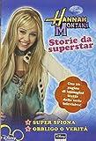 Scarica Libro Storie da superstar Hannah Montana (PDF,EPUB,MOBI) Online Italiano Gratis