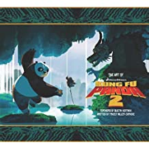 The Art of Kung Fu Panda 2 by Tracey Miller-Zarneke (2011-05-20)