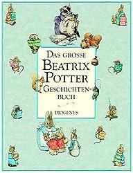Das große Beatrix Potter Geschichtenbuch
