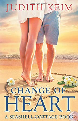 Change of Heart: A Seashell Cottage Book -