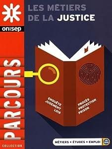 """Afficher """"Les métiers de la justice"""""""