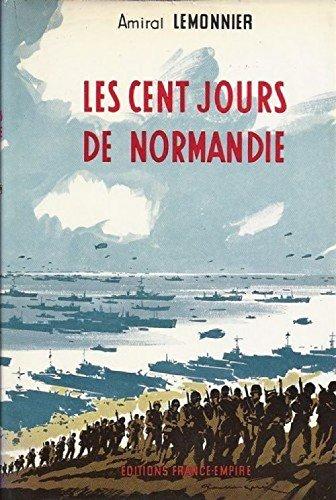Les cent jours de normandie