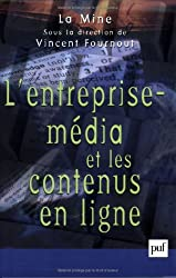 L'Entreprise média et les contenus en ligne