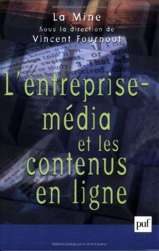 L'Entreprise média et les contenus en ligne par La Mine