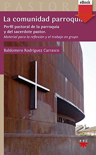 La comunidad parroquial (eBook-ePub) (Pastoral nº 49)