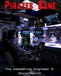 Pirates Bane (The Wandering Engineer Book 6) (English Edition)