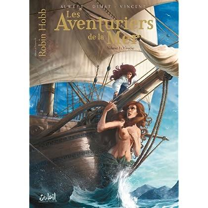 Les Aventuriers de la mer T1 - Vivacia