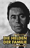 Die Helden der Familie - Norbert Bolz