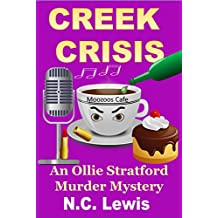 Creek Crisis (An Ollie Stratford Mystery Book 2) (English Edition)
