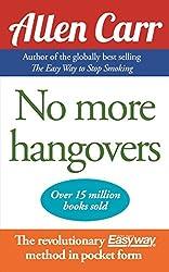 Allen Carr's No More Hangovers