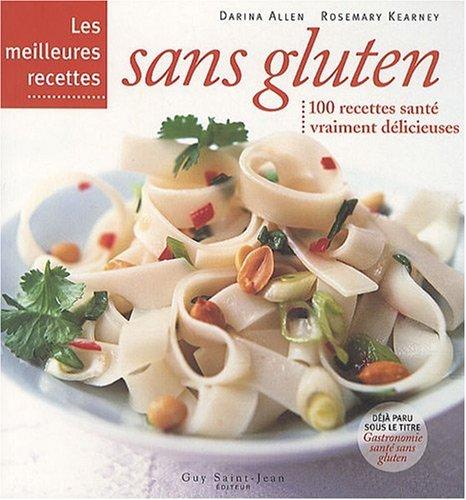 Les meilleures recettes sans gluten par Darina Allen, Rosemary Kearney