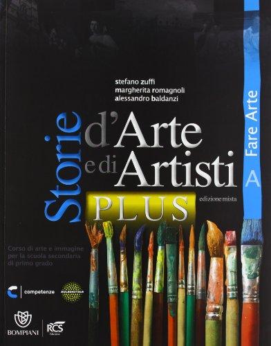 Storie d'arte e di artisti plus. Vol. A-B. Con Quaderno-Album. Per la Scuola media. Con e-book. Con espansione online