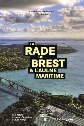 RADE DE BREST & AULNE MARITIME