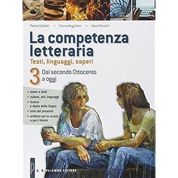 La Competenza Letteraria. Prove Invalsi. Per Le Scuole Superiori: 3