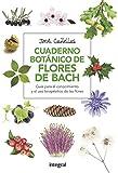 Cuaderno botánico Flores de Bach (SALUD nº 49)