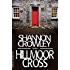 Hillmoor Cross: Thriller