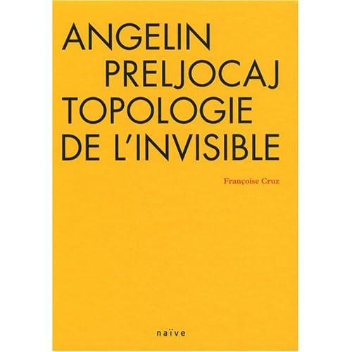 Angelin Preljocaj, topologie de l'invisible (1DVD)