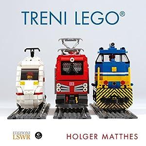 Treni Lego. Ediz. a colori - 2 Lego Outlet LEGO