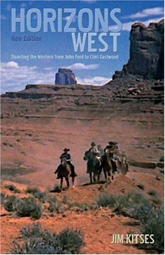 horizons-west-the-western-from-john-ford-to-clint-eastwood-bfi-film-classics