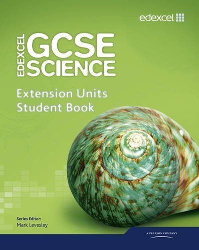 Edexcel GCSE Science: Extension Units Student Book (Edexcel GCSE Science 2011) by Levesley, Mark, Johnson, Penny, Jones, Mary, Brand, Iain, El (2011) Paperback