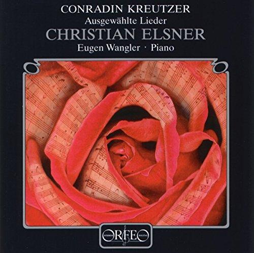Conradin Kreutzer : Lieder. Elsner, Wangler.