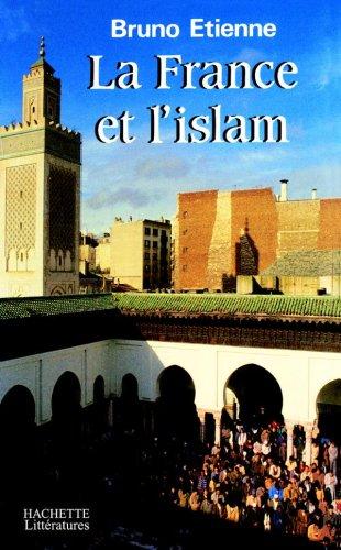 La France et l'Islam par Bruno Etienne