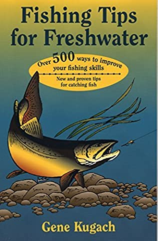 Fishing Tips for Freshwater by Gene Kugach (2003-01-01)