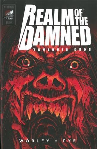Realm of the Damned: Tenebris Deos by Alec Worley (2016-05-13)
