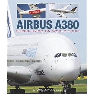 Airbus A380: Superjumbo on World Tour
