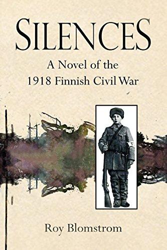Silences: A Novel of the 1918 Finnish Civil War