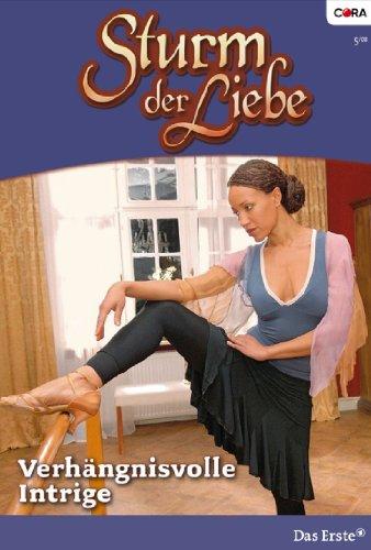 Sturm der Liebe 31: Verhängnisvolle Intrige [Kindle Edition]