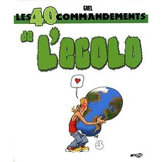Les 40 commandements de l'Ecolo