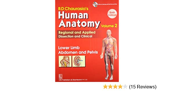 Buy Bd Chaurasias Human Anatomy Regional And Applied Dissection And