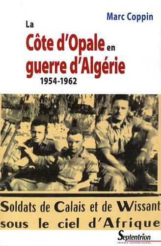La Côte d'Opale en guerre d'Algérie (1954-1962)
