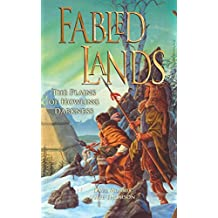 Fabled Lands 4: The Plains of Howling Darkness: Volume 4