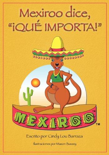 Mexiroo Dice, Que Importa! par Cindy Lou Barraza